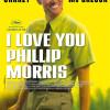 I Love You Phillip Morris, póster y trailer